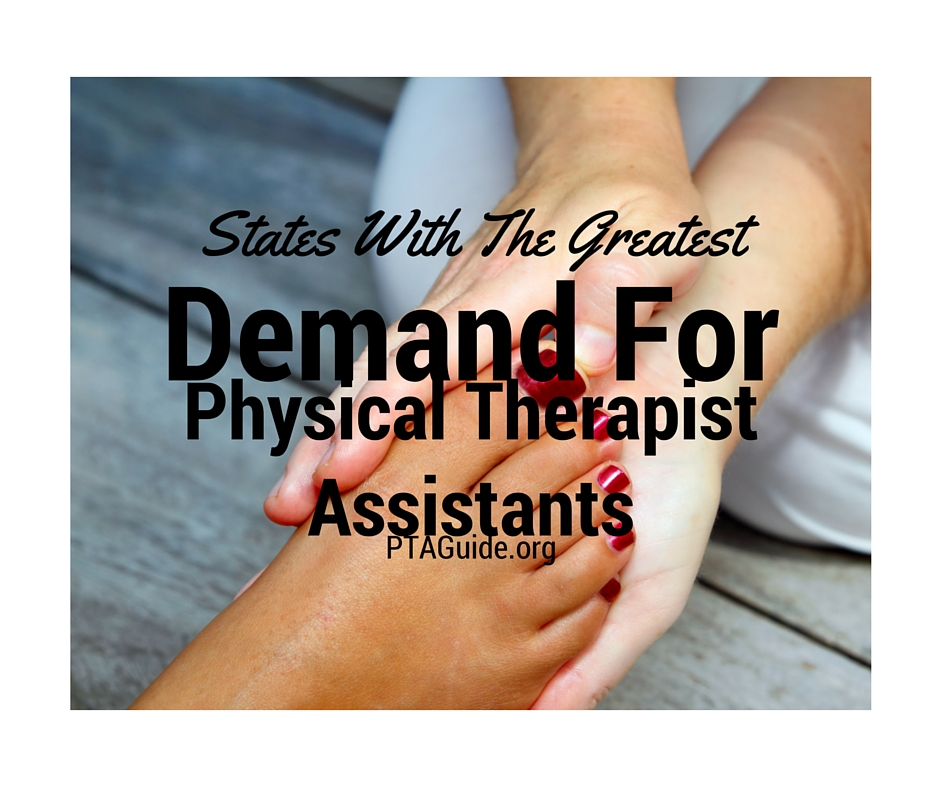 States With The Greatest Demand For Physical Therapist Assistants